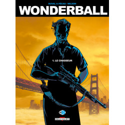 WONDERBALL T01 - LE CHASSEUR