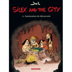 SILEX AND THE CITY - TOME 4 - AUTORISATION DE DECOUVERTE