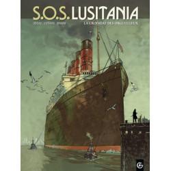 SOS LUSITANIA - VOLUME 1 - LA CROISIERE DES ORGUEILLEUX