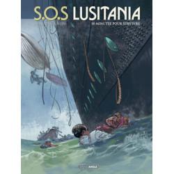 SOS LUSITANIA - VOLUME 2 - 18 MINUTES POUR SURVIVRE