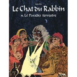 LE CHAT DU RABBIN - T04 - LE CHAT DU RABBIN  - LE PARADIS TERRESTRE