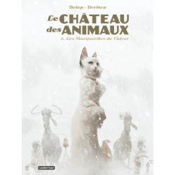 LE CHATEAU DES ANIMAUX - T02 - LES MARGUERITES DE LHIVER
