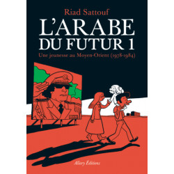 LARABE DU FUTUR - VOLUME 1 -