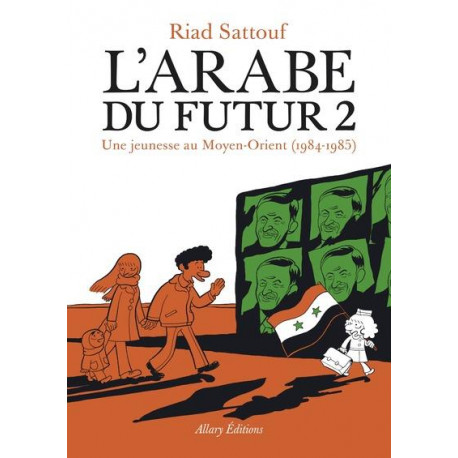 L'ARABE DU FUTUR - VOLUME 2 -