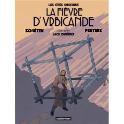 LA FIEVRE DURBICANDE - EDITION COULEUR