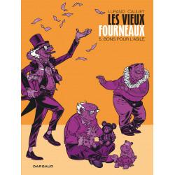 LES VIEUX FOURNEAUX - TOME 5 - BONS POUR LASILE