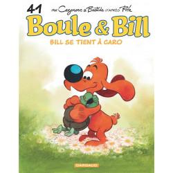 BOULE  BILL - TOME 41 - BILL SE TIENT A CARO