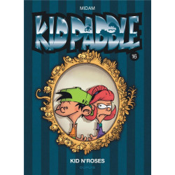 KID PADDLE - TOME 16 - KID NROSES