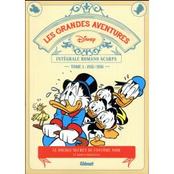 LES GRANDES AVENTURES DE ROMANO SCARPA - TOME 01 - 19531956 - LE DOUBLE SECRET DU FANTOME NOIR ET A
