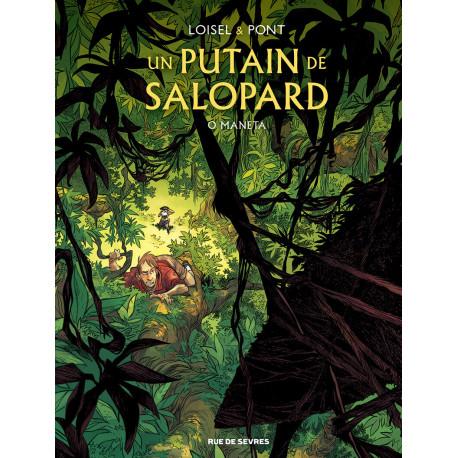 PUTAIN DE SALOPARD TOME 2 - O MANETA