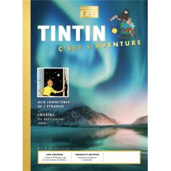 TINTIN - CEST L AVENTURE 6 - AUX FRONTIERES DE L ETRANGE