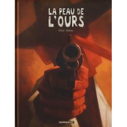 LA PEAU DE LOURS - TOME 1
