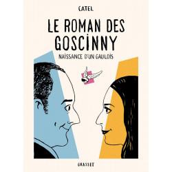 LE ROMAN DES GOSCINNY - NAISSANCE DUN GAULOIS