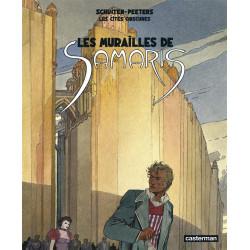 LES CITES OBSCURES TOME 1 - LES MURAILLES DE SAMARIS