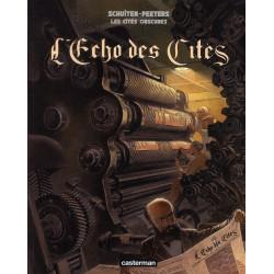 LES CITES OBSCURES HORS SERIE TOME 6 - L ECHO DES CITES