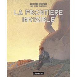 LES CITES OBSCURES - INTEGRALE - LA FRONTIERE INVISIBLE
