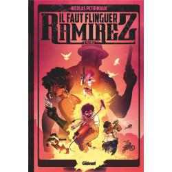 IL FAUT FLINGUER RAMIREZ - TOME 02