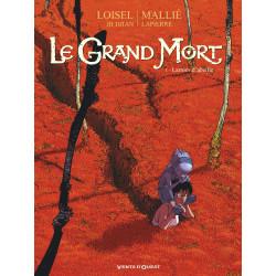 LE GRAND MORT - TOME 01 - LARMES DABEILLE