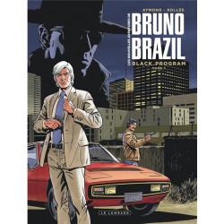 BRUNO BRAZIL - NVELLES AVENTUR - LES NOUVELLES AVENTURES DE BRUNO BRAZIL - TOME 1 - BLACK PROGRAM TO