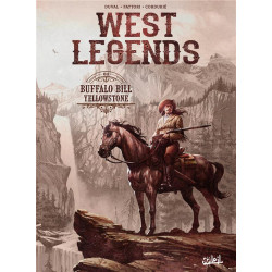 WEST LEGENDS T04 - BUFFALO BILL - YELLOWSTONE
