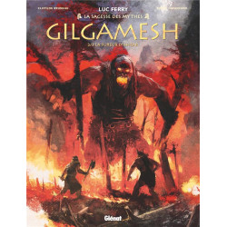GILGAMESH - TOME 02 - LA FUREUR D ISHTAR