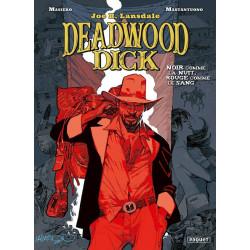 DEADWOOD DICK - T1 - NOIR COMME LA NUIT