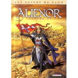 LES REINES DE SANG - ALIENOR LA LEGENDE NOIRE T03