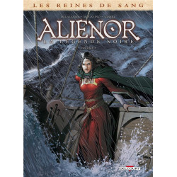 LES REINES DE SANG - ALIENOR LA LEGENDE NOIRE T05