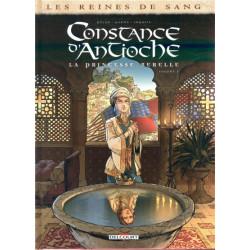 LES REINES DE SANG - CONSTANCE DANTIOCHE LA PRINCESSE REBELLE T01