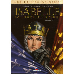 LES REINES DE SANG - ISABELLE LA LOUVE DE FRANCE T01