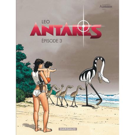 ANTARES - TOME 3 - EPISODE 3