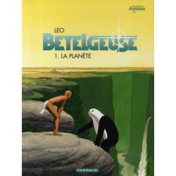 BETELGEUSE - T01 - BETELGEUSE - TOME 0 - LA PLANETE