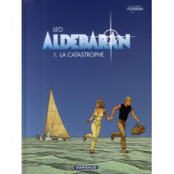 ALDEBARAN - T01 - ALDEBARAN - TOME 0 - LA CATASTROPHE