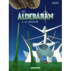 ALDEBARAN - TOME 5 - LA CREATURE