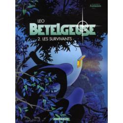 BETELGEUSE - TOME 2 - LES SURVIVANTS