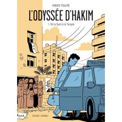 LODYSSEE DHAKIM T01 - DE LA SYRIE A LA TURQUIE