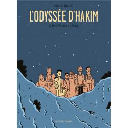 LODYSSEE DHAKIM T02 - DE LA TURQUIE A LA GRECE