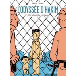 LODYSSEE DHAKIM T03 - DE LA MACEDOINE A LA FRANCE