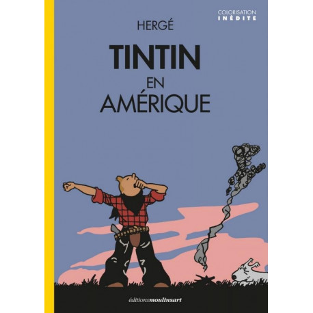 TINTIN AMERIQUE - VERSION COLORISE - COUVERTURE REVEIL