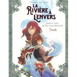 LA RIVIERE A L'ENVERS - TOME 1 TOMEK