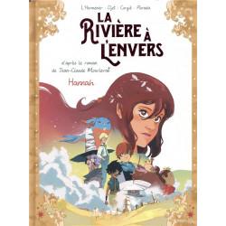 LA RIVIERE A LENVERS - TOME 2 HANNAH
