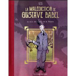 LES CONTES DE LA PIEUVRE - LA MALEDICTION DE GUSTAVE BABEL