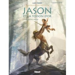 JASON ET LA TOISON D OR - TOME 01 - PREMIERES ARMES - LA SAGESSE DES MYHES