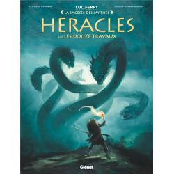 HERACLES - TOME 02 - LES DOUZE TRAVAUX - LA SAGESSE DES MYTHES