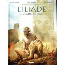 L ILIADE - TOME 02 - LA GUERRE DES DIEUX - LA SAGESSE DES MYTHES