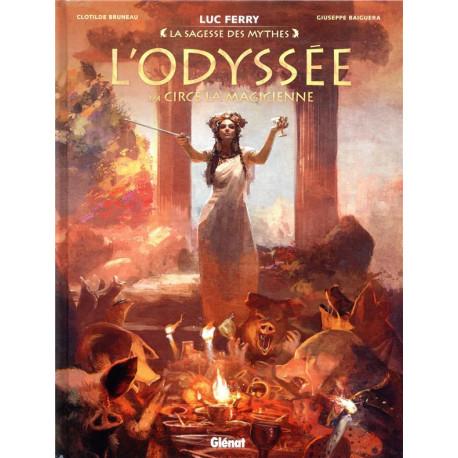 L ODYSSEE - TOME 02 - CIRCE LA MAGICIENNE - LA SAGESSE DES MYTHES
