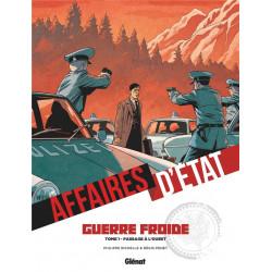 AFFAIRES D ETAT - GUERRE FROIDE - TOME 01 - PASSAGE A LOUEST