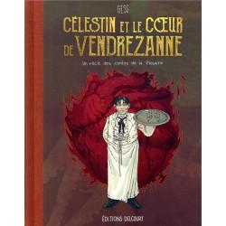LES CONTES DE LA PIEUVRE T3 - CELESTIN ET LE COEUR DE VENDREZANNE
