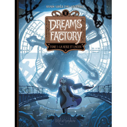 DREAMS FACTORY T01 - LA NEIGE ET LACIER