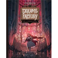 DREAMS FACTORY T02 - LA CHRYSALIDE DES COEURS
